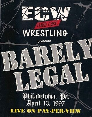 "Affiche du PPV "" Barely Legal 1997 """