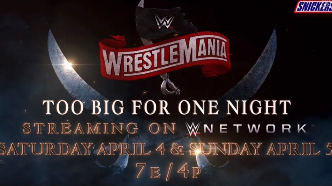 WrestleMania 36 too big for one night